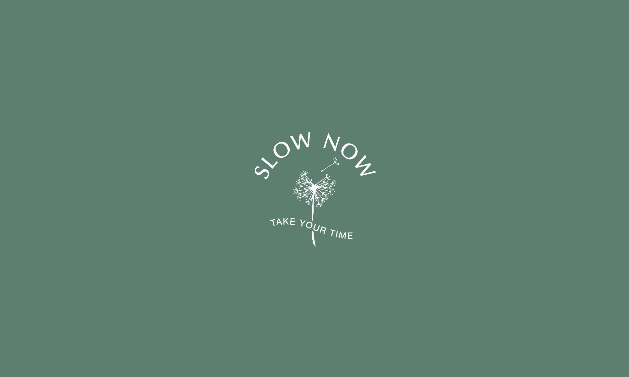 Slow Now